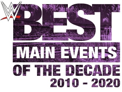 WWE 'Best Main Events of the Decade' DVD - Full Match Listing Revealed!