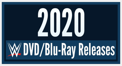 WWE DVD and Blu-ray Release List 2020