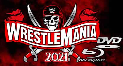 WWE WrestleMania 37 (2021) DVD and Blu-ray Announcement