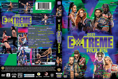WWE Extreme Rules 2021 DVD Gets Cover Artwork & Extras List!